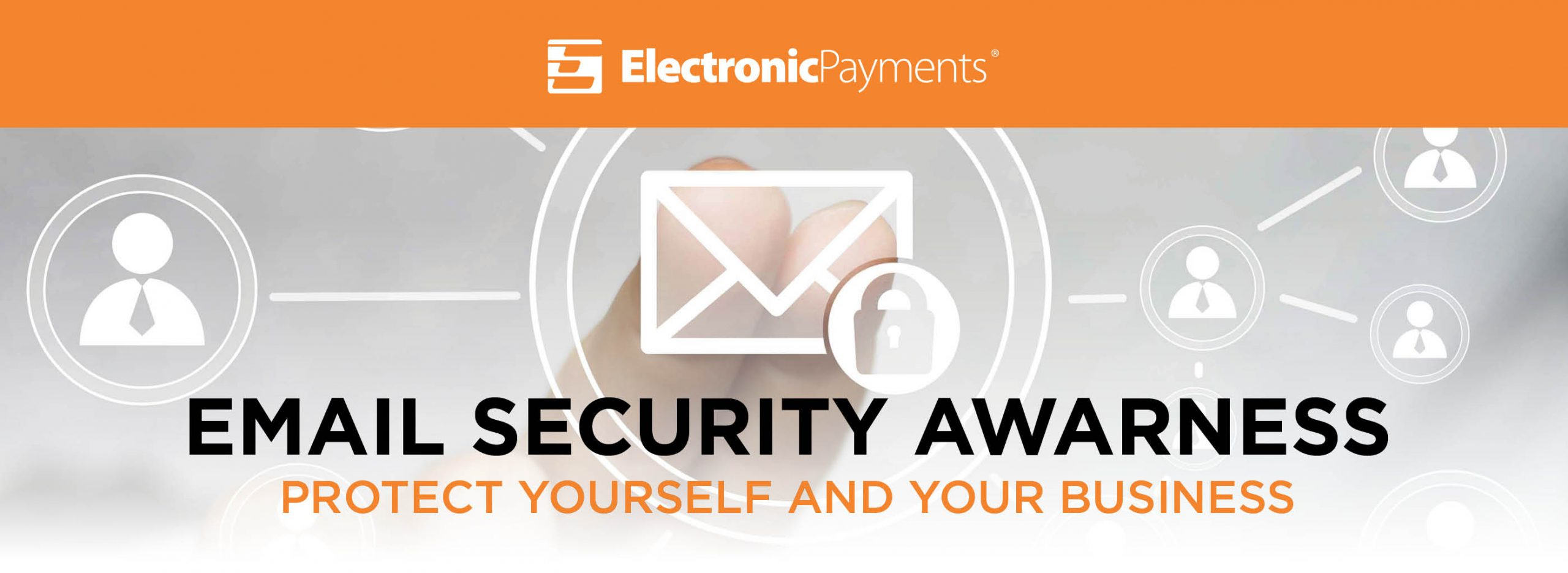 Email Security Awareness – Protect yourself and your business